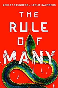 The Rule of Many (The Rule of One Book 2) by [Saunders, Ashley, Saunders, Leslie]