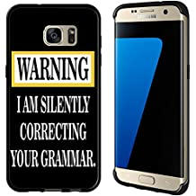 Warning Silently Correcting Your Grammar for Samsung Galaxy Edge G935 Case Cover by Atomic Market