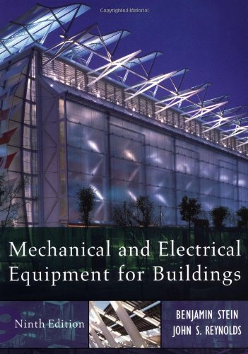 Download Mechanical and Electrical Equipment for Buildings 0471156965