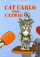 Niemandskatze Cat Carlo von Catwig