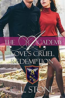 Love's Cruel Redemption: The Ghost Bird Series: #12 by [Stone, C. L.]