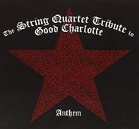 String Quartet Trib Good Charlotte: Anthem (2004-05-11)