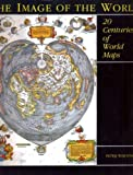 The Image of the World: 20 Centuries of World Maps 画像