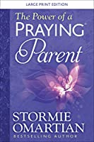 The Power of a Praying Parent