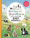 We 039 re Going on a Bear Hunt: Let 039 s Discover Baby Animals