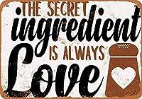 The Secret Ungredient Is Always Love ティンサイン ポスター ン サイン プレート ブリキ看板 ホーム バーために