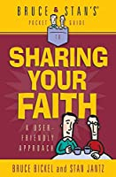 Bruce & Stan's Pocket Guide to Sharing Your Faith
