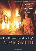 The Oxford Handbook of Adam Smith (Oxford Handbooks)