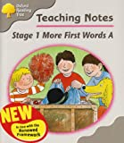 Oxford Reading Tree: Stage 1: More First Words A: Teaching Notes