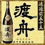 渡舟(わたりぶね) 純米吟醸 濾過前五十五 1800ml ※要冷蔵