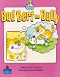 Literacy Land: Genre Range: Emergent: Guided/Independent Reading: Bad Bert the Bully