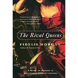 Rival Queens: A Novel of Murder in Eighteenth-Century London