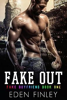 Fake Out (Fake Boyfriend Book 1) by [Finley, Eden]