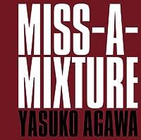 MISS-A-MIXTURE