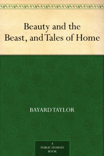 Beauty and the Beast, and Tales of Home (English Edition)