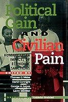 Political Gain and Civilian Pain: Humanitarian Impacts of Economic Sanctions