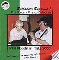 BALLADEER SUPREME 1-PHIL WOODS IN I