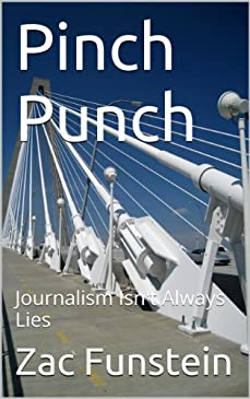 Pinch Punch: Journalism Isn't Always Lies (English Edition)