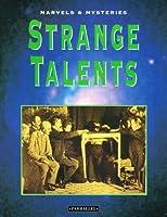Strange Talents