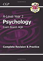 A-Level Psychology: AQA Year 2 Complete Revision & Practice by CGP Books(2015-05-27)