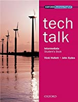 Tech Talkstudent's Book Intermediate Level (Oxford Business English)