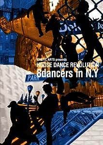 KINETIC ARTS presents HOUSE DANCE REVOLUTION -8dancers in N.Y- [DVD]