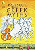 D'Aulaires Book of Greek Myths (A yearling special)