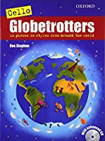 Cello Globetrotters + CD (Globetrotters for strings)
