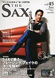 THE SAX vol.45 (ザ・サックス) 2011年 03月号 [雑誌] [雑誌] / ザ・サックス編集部 (著); アルソ出版 (刊)