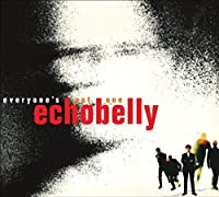 Everybody's Got One: Expanded Edition by ECHOBELLY