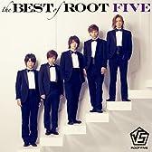 the BEST of ROOT FIVE(2CD+DVD)(メモリアル盤)