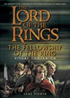 The Fellowship of the Ring Visual Companion (The Lord of The Rings) [並行輸入品]