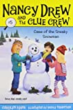 Case of the Sneaky Snowman (Nancy Drew and the Clue Crew)