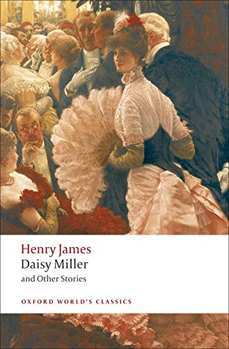 Download Daisy Miller and Other Stories (Oxford World's Classics) 0199538565