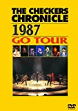 THE CHECKERS CHRONICLE 1987 GO TOUR (廉価版) [DVD]/