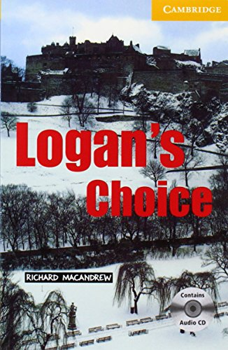 Logan's Choice Book and Audio CD Pack: Level 2 Elementary/Lower Intermediate (Cambridge English Readers)の詳細を見る