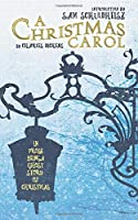 A Christmas Carol (Annotated): In Prose Being a Ghost Story of Christmas
