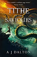 Tithe of the Saviours (Chronicles of/Cosmic Warlord 3)