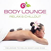 Body Lounge-Relax & Chill