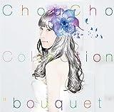 bouquet / ChouCho