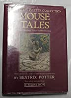 Beatrix Potter's Mouse Tales (The Beatrix Potter Collection)