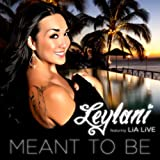 Meant To Be (feat. Lia Live) - Single / Island Def Jam Digital Distribution