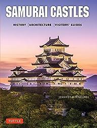 Samurai Castles: History   Architecture   VisitorsÆ Guides