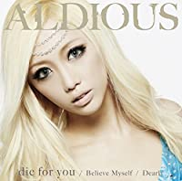 die for you / Dearly / Believe Myself (限定盤A DVD付)