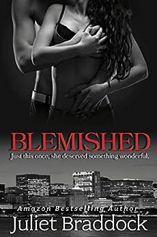 BLEMISHED by [Braddock, Juliet]