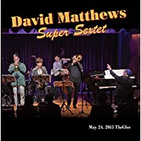 Davit Mattews SuperSextet