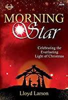 Morning Star Satb: Celebrating the Everlasting Light of Christmas