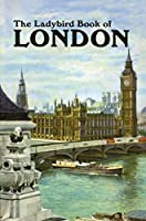 The Ladybird Book of London (Ladybird Archive)