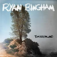 Tomorrowland by Ryan Bingham (2012-09-18)