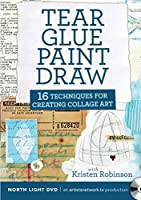 Tear, Glue, Paint, Draw: 16 Techniques for Creating Collage Art [DVD]